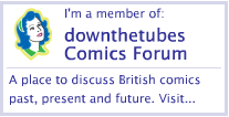 I'm a member of downthetubes comics forum